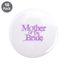 """Mother Of The Bride - Pink Fa 3.5"""" Button (10 pack"""