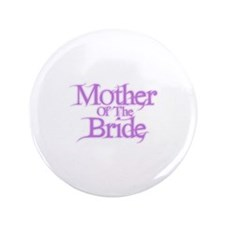 "Mother Of The Bride - Pink Fa 3.5"" Button"