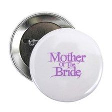 "Mother Of The Bride - Pink Fa 2.25"" Button"