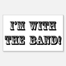 With The Band Rectangle Decal