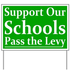 Support Our Schools Levy Yard Sign