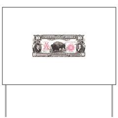 Buffalo Money Yard Sign