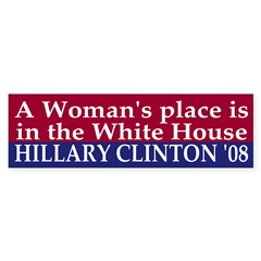 A Woman's Place (08 bumper sticker)
