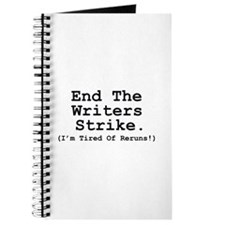 End The Writers Strike (I'm Tired Of Reruns!) Jour