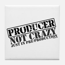 Not Crazy Just In Pre-Production Tile Coaster