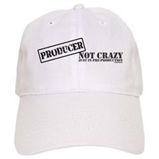 Not Crazy Just In Pre-Production Baseball Cap