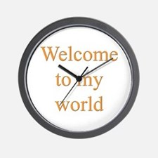 Welcome To My World Wall Clock