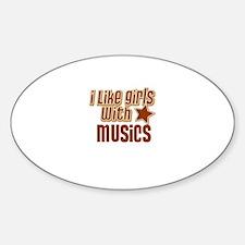 I Like Girls with Musics Oval Decal
