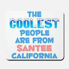 Coolest: Santee, CA Mousepad