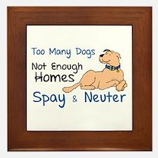 Too Many Dogs - Spay & Neuter Framed Tile