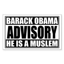 Barack Oboma Advisory - He Is Sticker (Rectangular