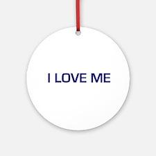 I Love Me Ornament (Round)