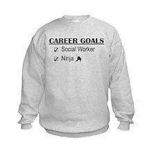 Social Worker Career Goals Sweatshirt