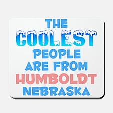 Coolest: Humboldt, NE Mousepad