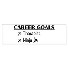 Therapist Career Goals Bumper Bumper Sticker