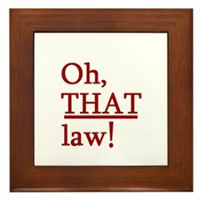 THAT Law! Framed Tile