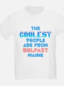 Coolest: Belfast, ME T-Shirt