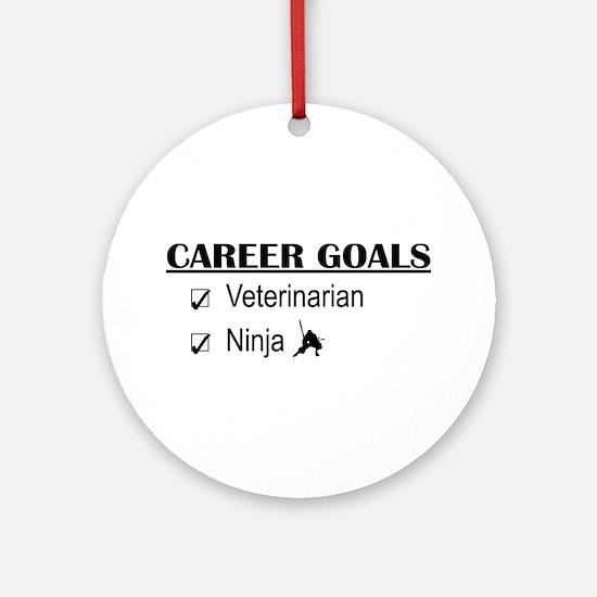 Veterinarian Career Goals Ornament (Round)