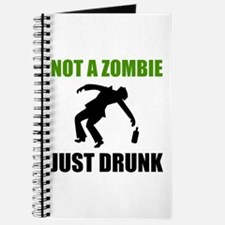 Not Zombie Just Drunk Journal