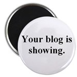 Your blog is showing! Magnet