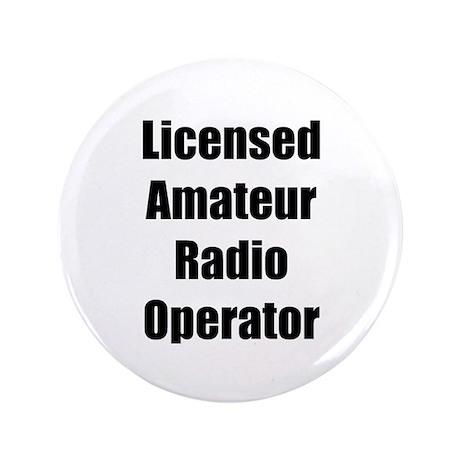 """Licensed Radio Operator 3.5"""" Button"""