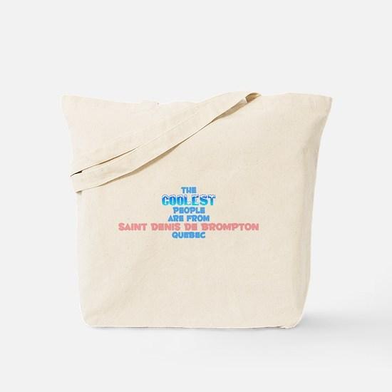 Coolest: Saint Denis De, QC Tote Bag