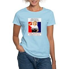 Thanks, President Bush! Women's Pink T-Shirt