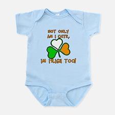 Not Just Cute, but Irish too Infant Bodysuit