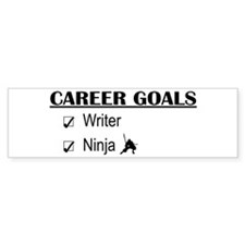 Writer Career Goals Bumper Bumper Sticker