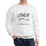1968, 40th Birthday Sweatshirt