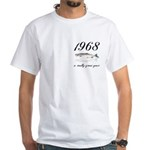 1968, 40th Birthday White T-Shirt