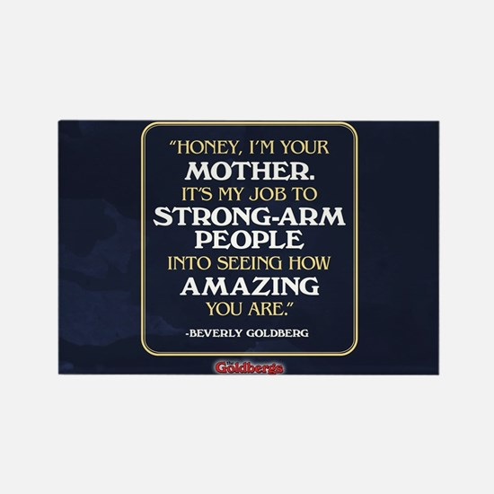 Beverly Goldberg Mom Quote Rectangle Magnet