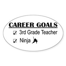 3rd Grade Teacher Career Goals Oval Stickers