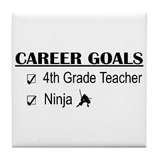 4th Grade Tchr Career Goals Tile Coaster