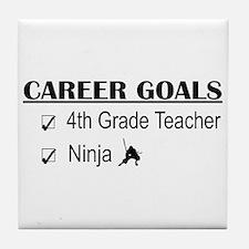 4th Grade Tchr Career Goals Tile Coaster