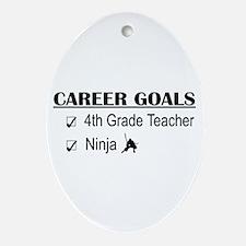 4th Grade Tchr Career Goals Oval Ornament
