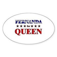 FERNANDA for queen Oval Decal