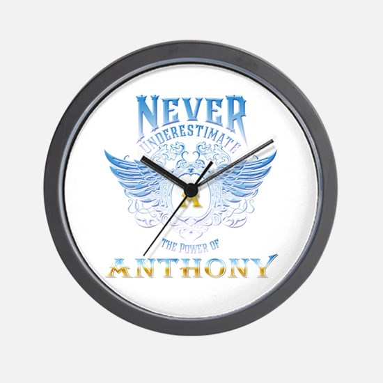 Never underestimate the power of anthon Wall Clock