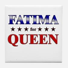 FATIMA for queen Tile Coaster