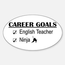 English Teacher Career Goals Oval Decal