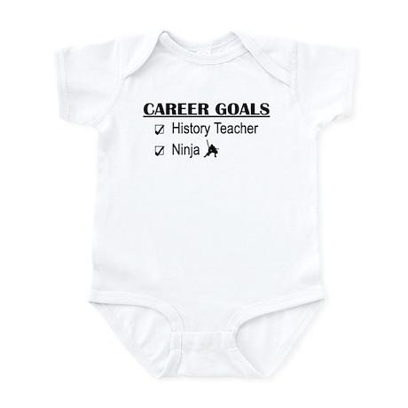History Tchr Career Goals Infant Bodysuit