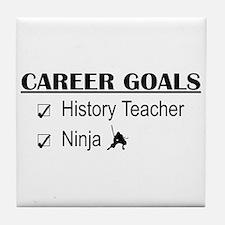 History Tchr Career Goals Tile Coaster