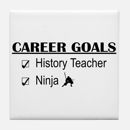 History Tchr Career Goals Tile Coaster