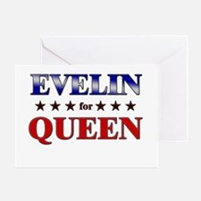 EVELIN for queen Greeting Card