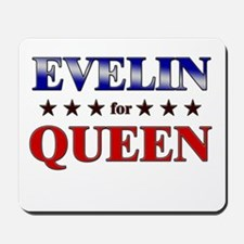 EVELIN for queen Mousepad