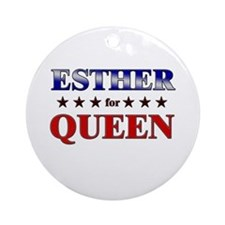 ESTHER for queen Ornament (Round)