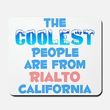 Coolest: Rialto, CA Mousepad