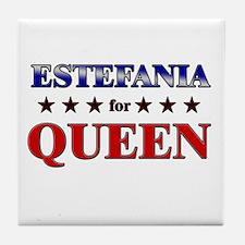 ESTEFANIA for queen Tile Coaster