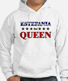 ESTEFANIA for queen Hoodie Sweatshirt