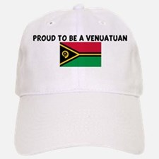 PROUD TO BE A VENUATUAN Baseball Baseball Cap